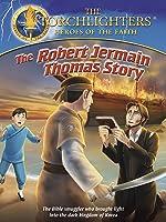 Torchlighters: Robert Jermain Thomas