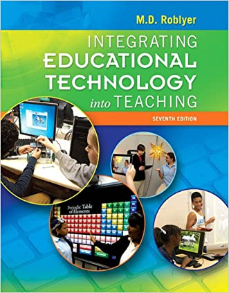 Integrating Educational Technology into Teaching  (7th Edition)
