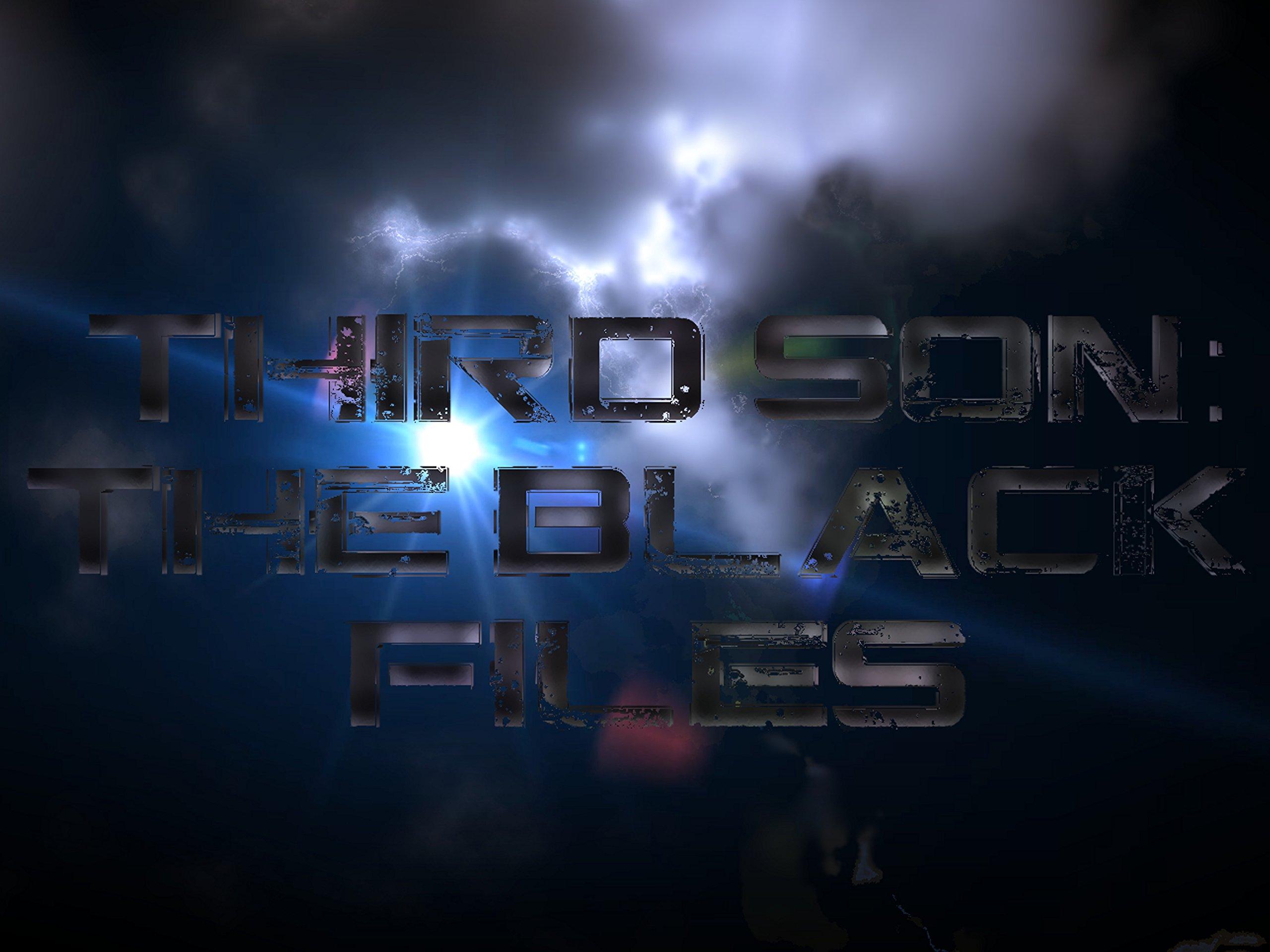 Third Son: The Black Files