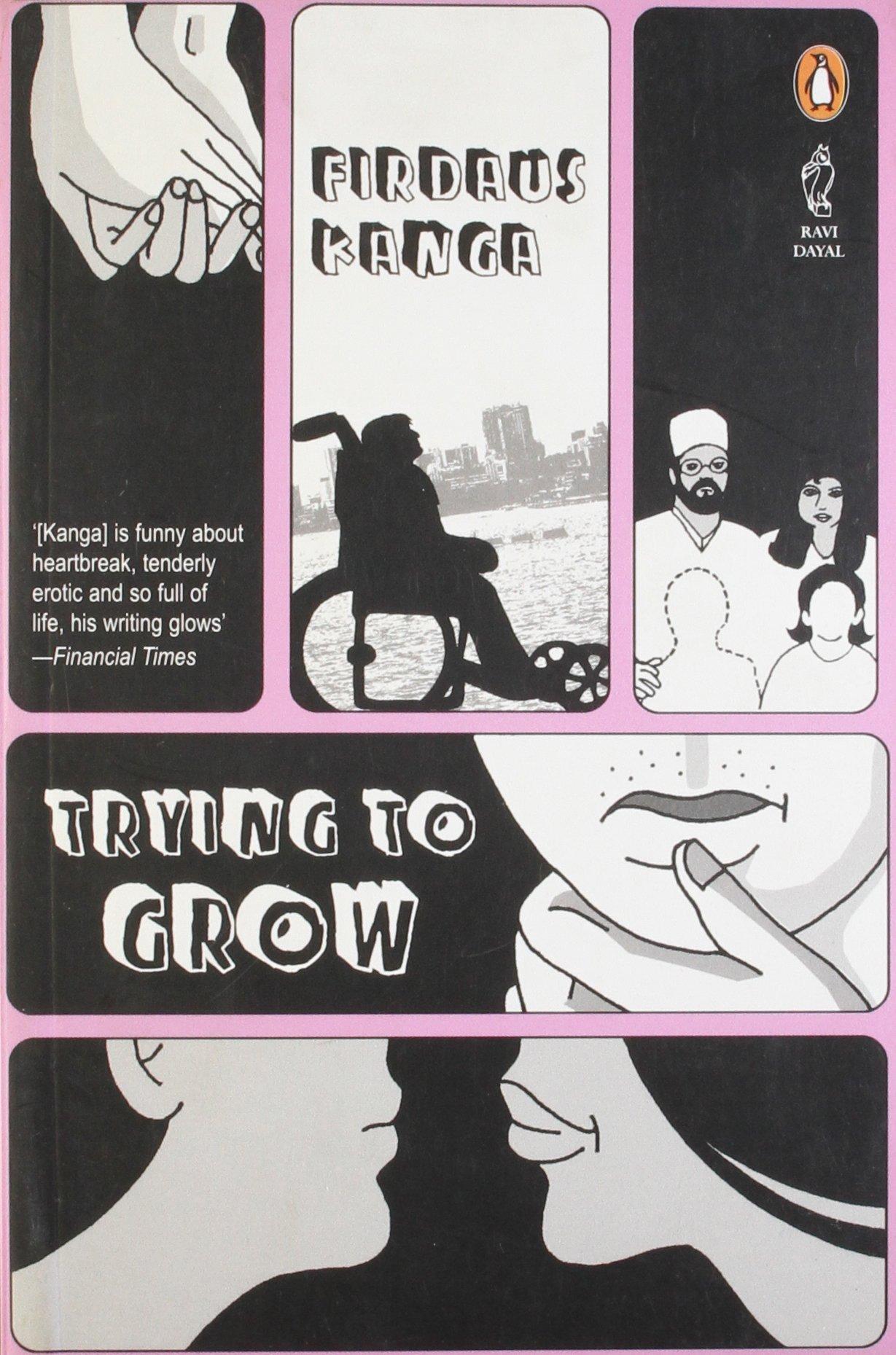 Trying To Grow by Firdaus Kanga