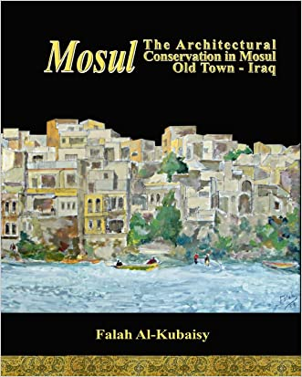 Mosul: The Architectural Conservation in Mosul Old town-Iraq