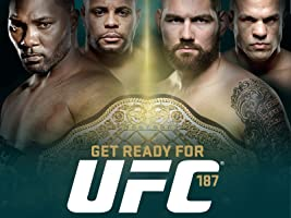Get Ready for UFC 187
