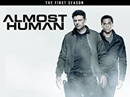 Almost Human Season 1