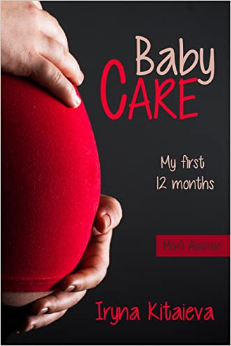 Baby Care: My First 12 Months, Baby Care, Child, Children, Baby (Mom's assistant)