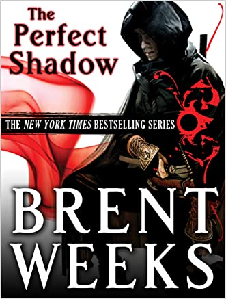 Perfect Shadow: A Night Angel Novella written by Brent Weeks