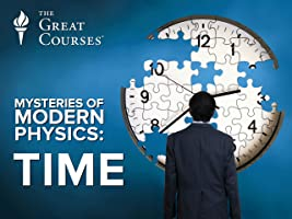 Mysteries of Modern Physics: Time [HD]