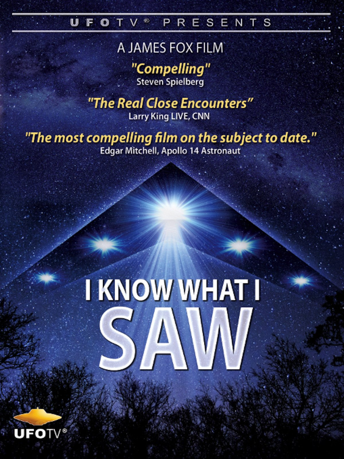 UFOTV Presents: I Know What I Saw