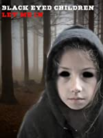 Black Eyed Children: Let Me In