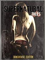 Supernatural Tales: Grindhouse Edition