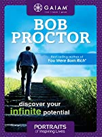 Gaiam Portraits Of Inspiring Lives With Bob Proctor