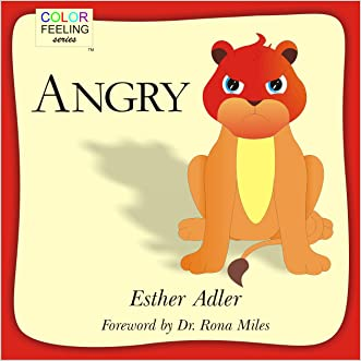Angry: Helping Children Cope With Anger (ColorFeeling Book 1)