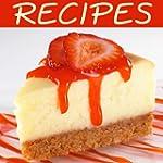 Cheesecake Recipes! Recipes, Tips & More