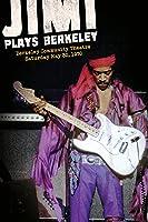 Jimi Hendrix: Jimi Plays Berkeley [HD]