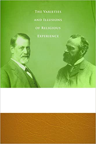 The Authenticity of Faith: The Varieties and Illusions of Religious Experience written by Richard Beck