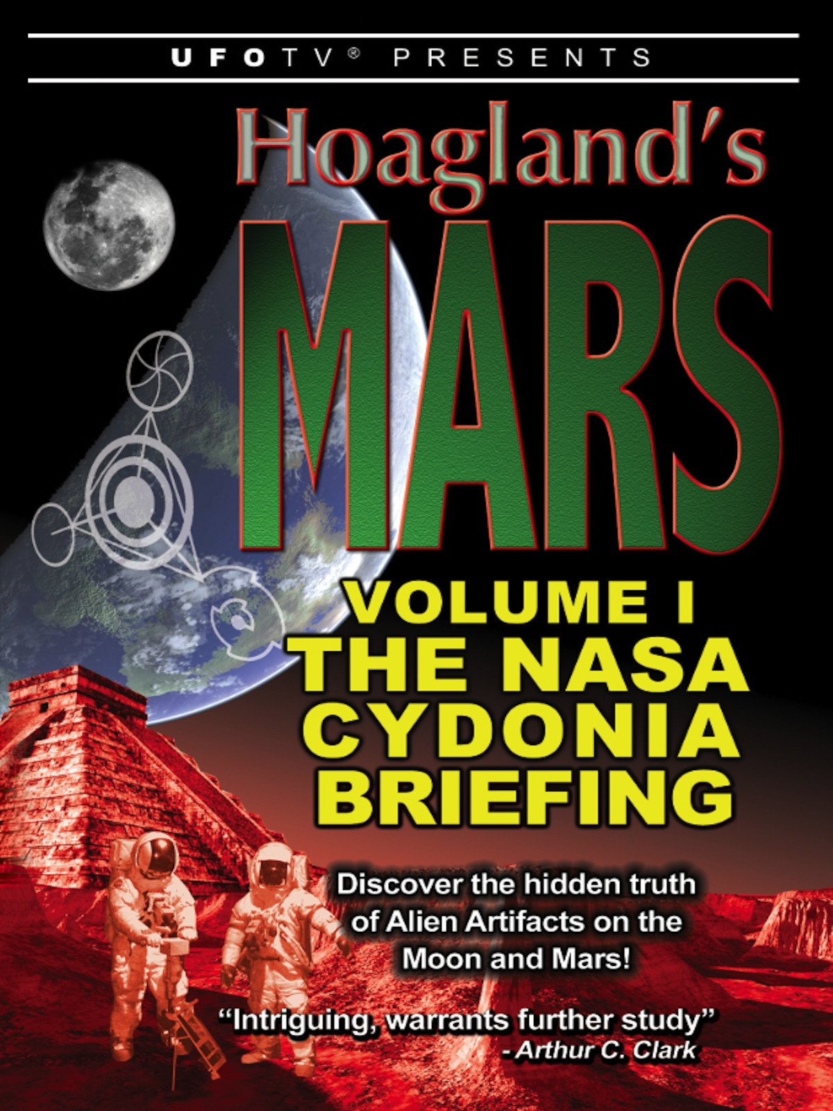 UFOTV Presents: Hoagland's Mars Part 1