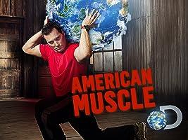 American Muscle Season 1