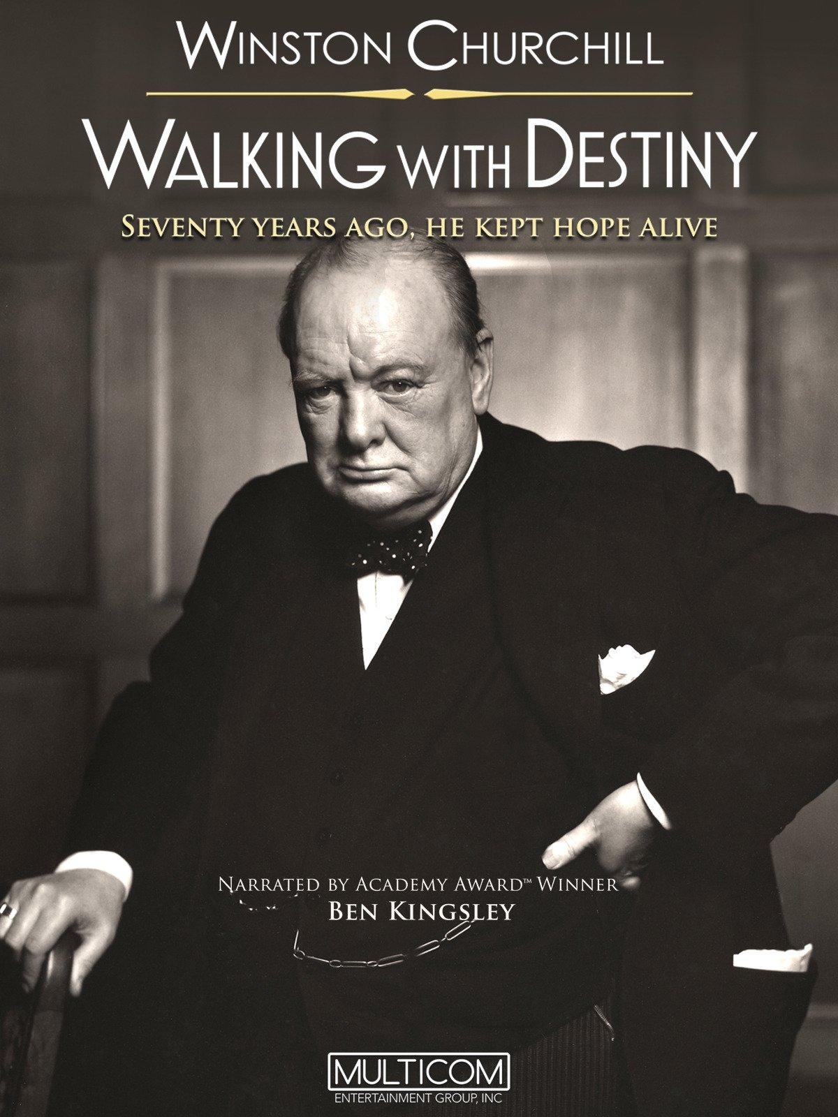 Walking with Destiny