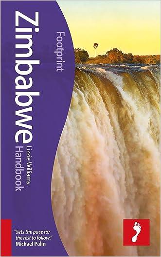 Zimbabwe Handbook: Travel Guide To Zimbabwe (Footprint - Handbooks) written by Lizzie Williams