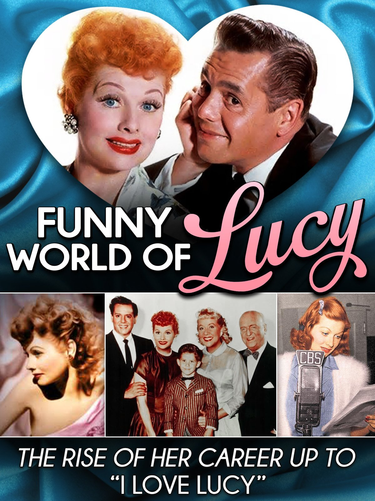 Funny World of Lucy...The Rise of Her Career Up To I Love Lucy