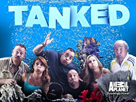 Tanked Season 1