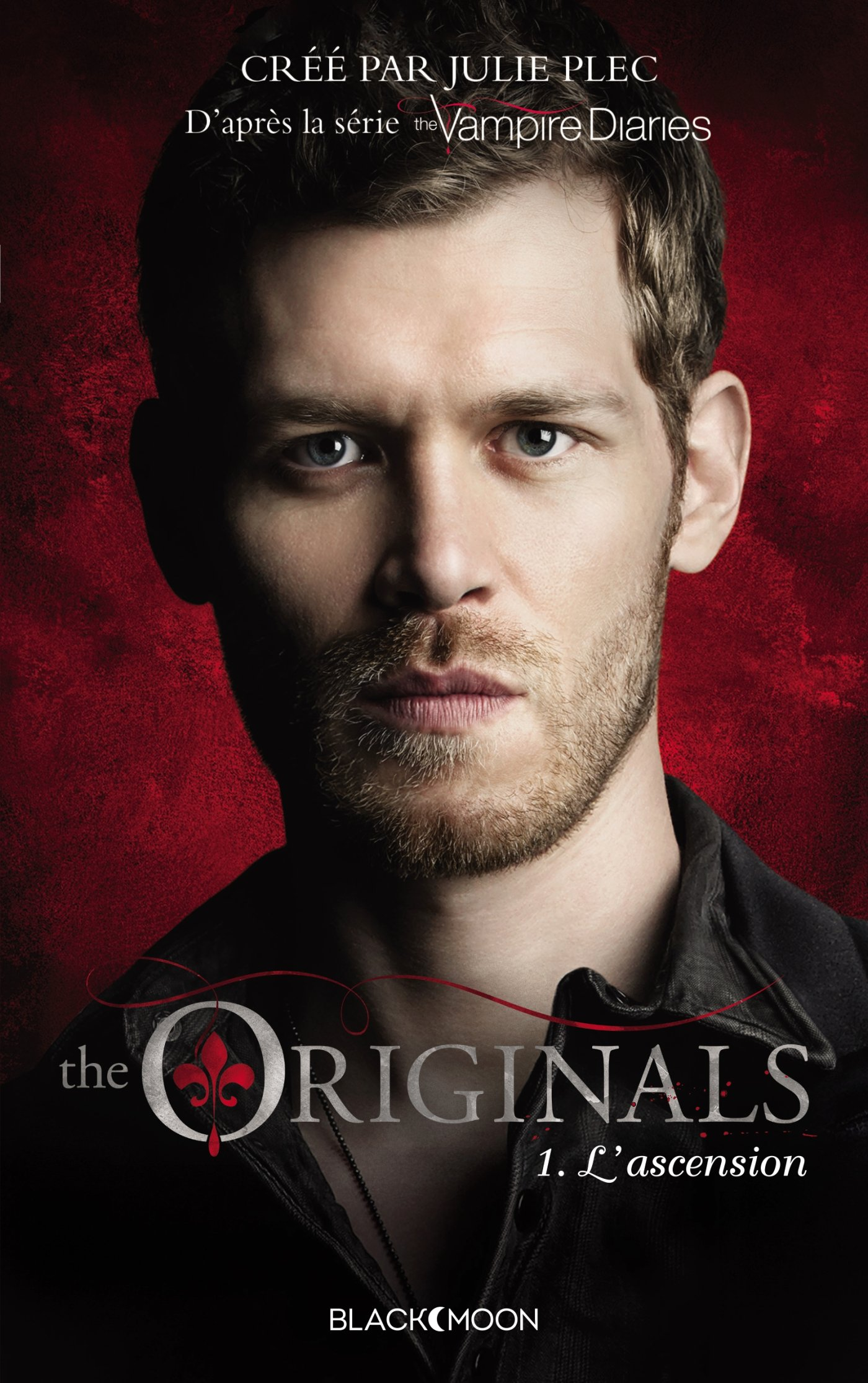The Originals - Tome 1 et 2 - Julie Plec