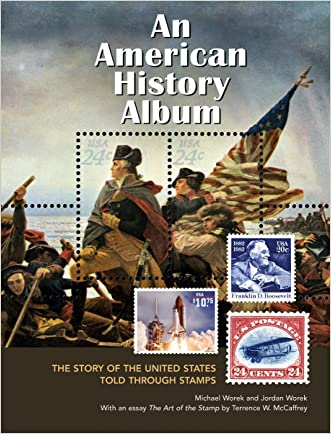 An American History Album: The Story of the United States Told Through Stamps