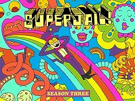 Superjail! Season 3