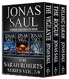 The Sarah Roberts Series Vol. 7-9