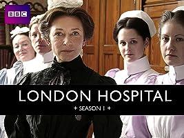 London Hospital Season 1