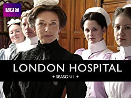 London Hospital Season 1 [HD]
