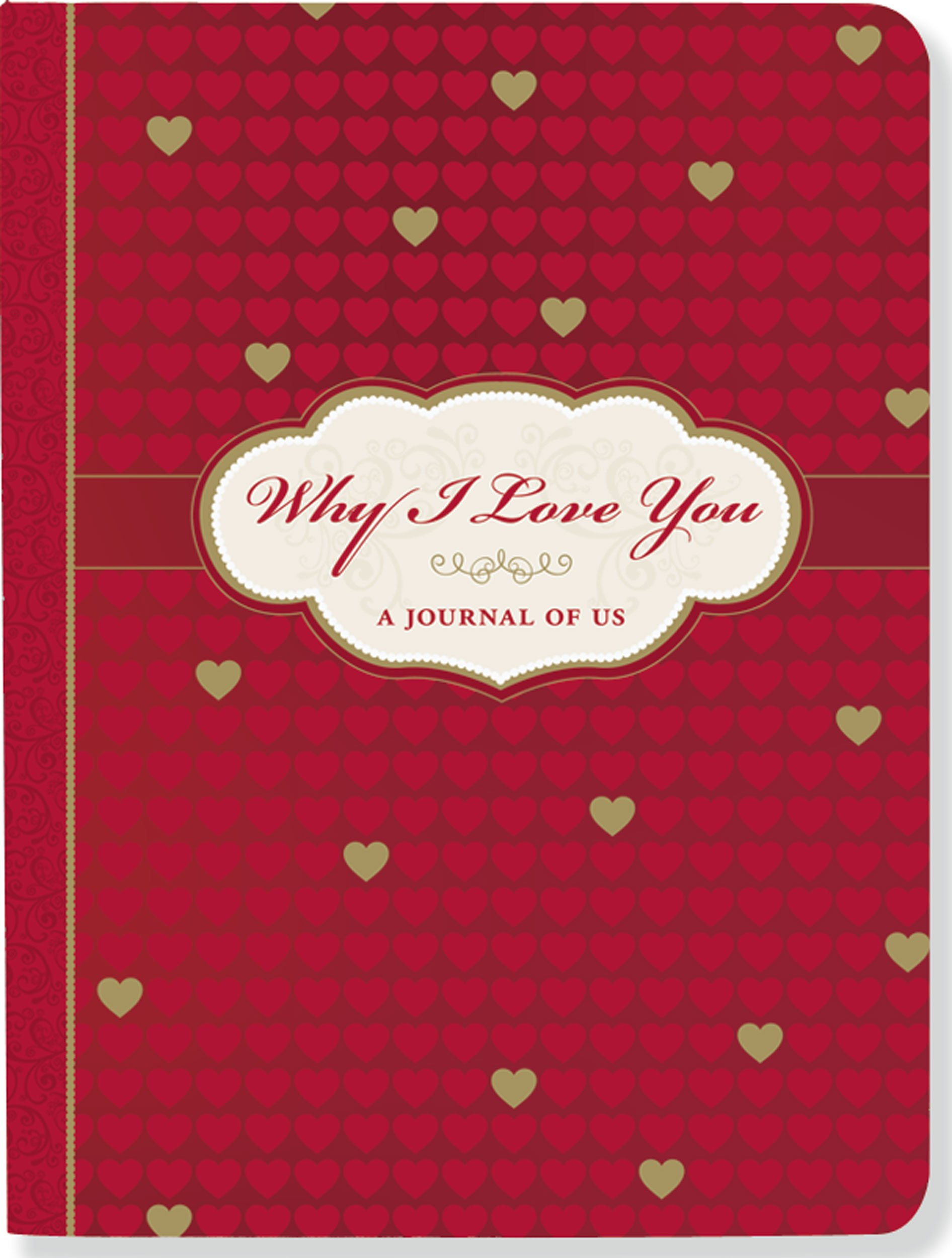 Why I Love You: A Journal of Us (What I Love About You Journal) Hardcover – by Suzanne Zenkel (Author)