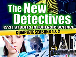 The New Detectives: Case Studies in Forensic Science - Complete Seasons 1 & 2