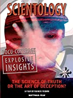 Scientology: The Science of Truth or the Art of Deception?
