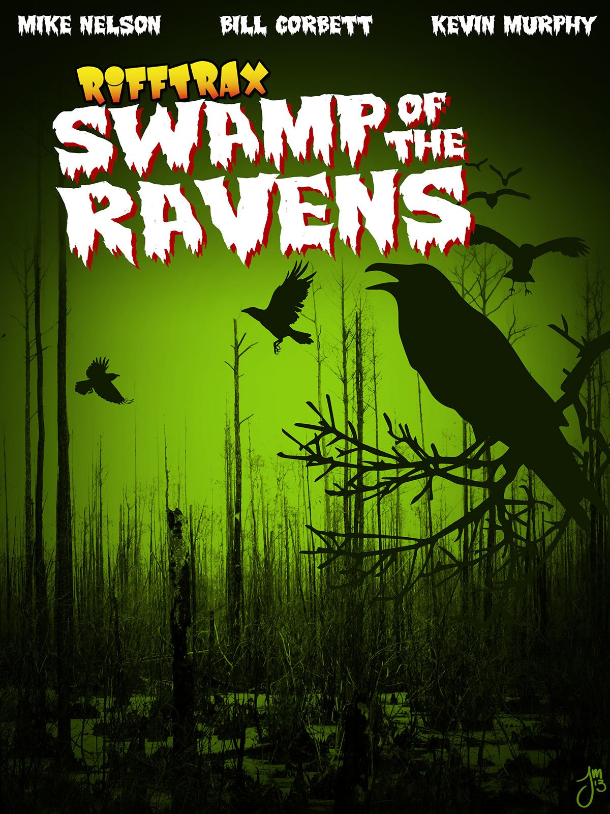 RiffTrax: Swamp of the Ravens