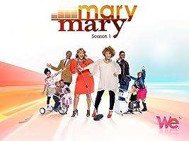 Mary Mary Season 1