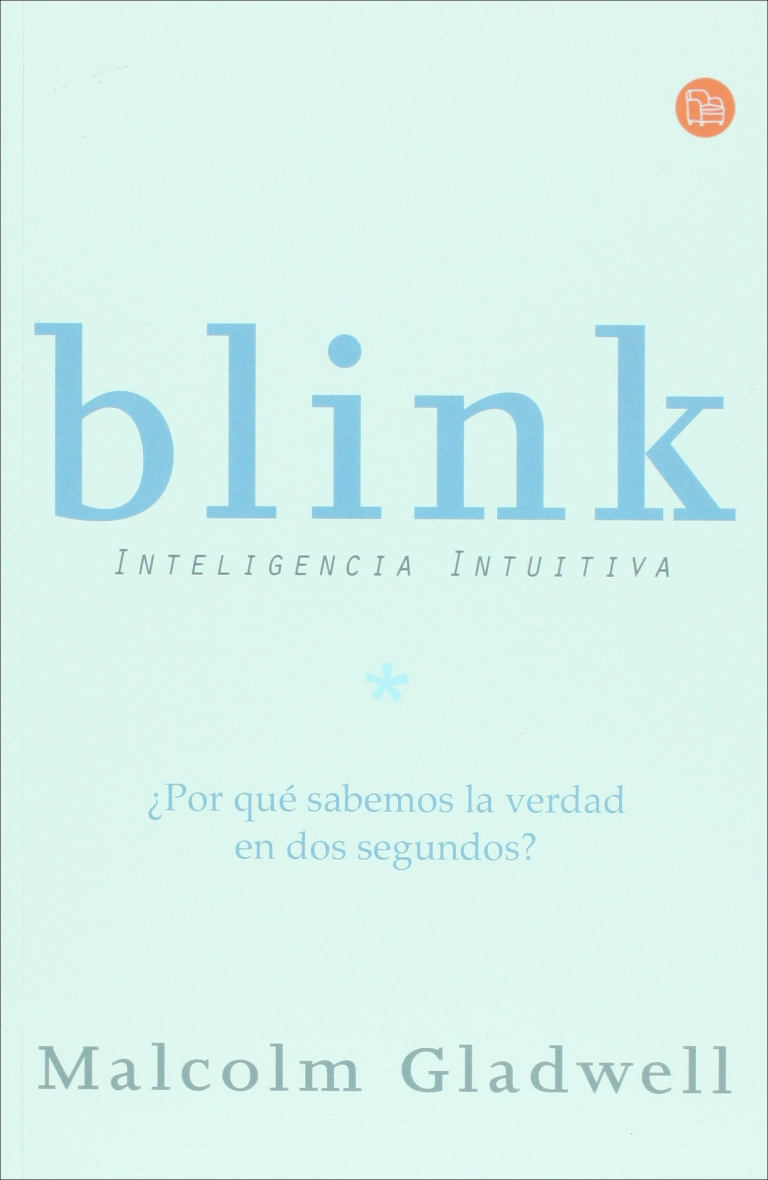 thesis of blink malcolm gladwell