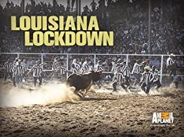 Louisiana Lockdown Season 1