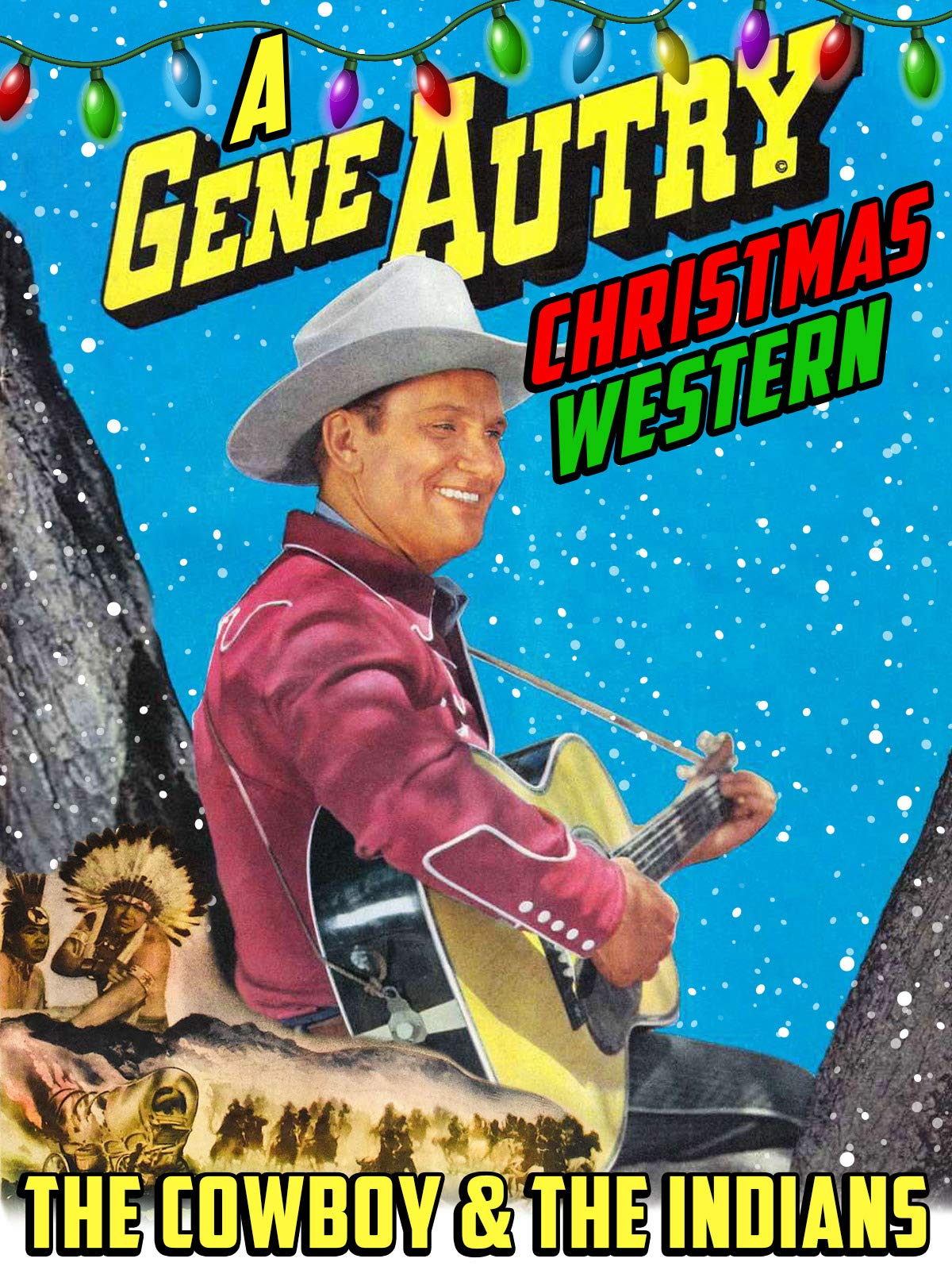 The Cowboy & The Indians - A Gene Autry Christmas Western on Amazon Prime Video UK