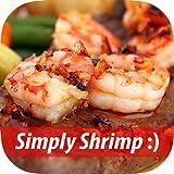 Easy Healthy Shrimp Recipes - Best Tasty Simple Shrimp Dish Menus For Everyone, Let's Cook!