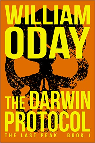 The Darwin Protocol: A Thriller (The Last Peak Book 1)