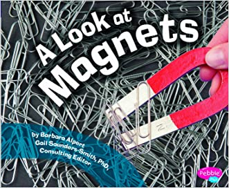 A Look at Magnets (Science Builders)