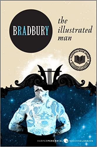 The Illustrated Man (Harper Perennial Modern Classics) written by Ray Bradbury