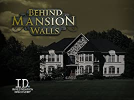 Behind Mansion Walls Season 1
