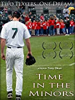 Time in the Minors