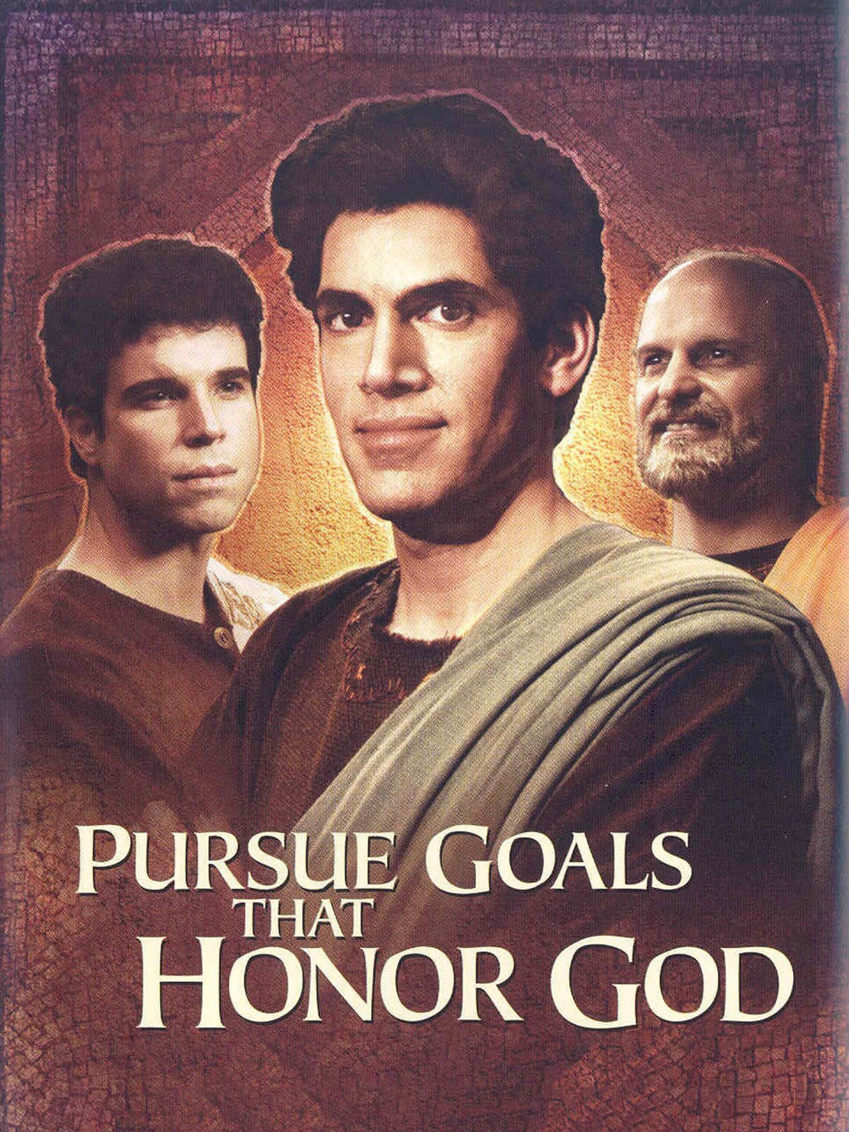 Pursue Goals That Honor God