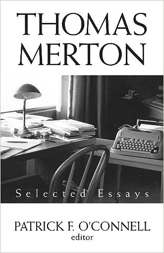Thomas Merton: Selected Essays