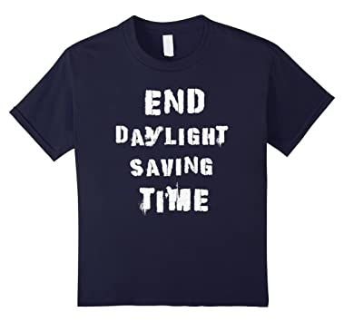 End Daylight Saving Time T-Shirt