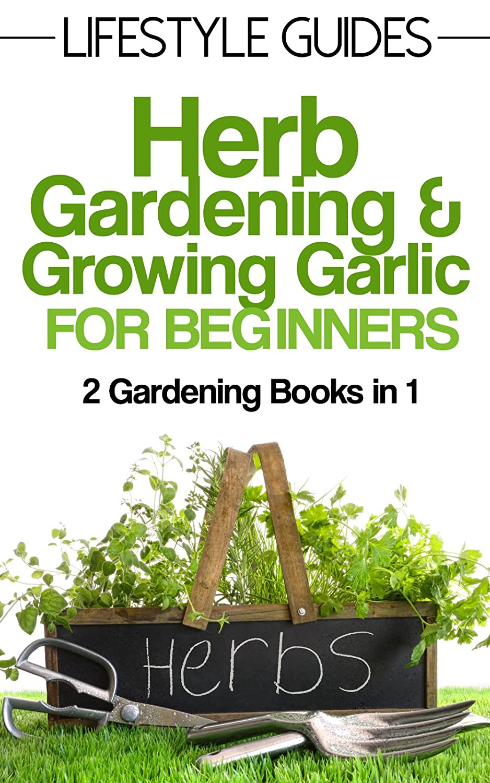 http://www.amazon.com/Herb-Gardening-Growing-Garlic-Beginners-ebook/dp/B00QQTH8FE/ref=as_sl_pc_ss_til?tag=lettfromahome-20&linkCode=w01&linkId=CZ6FIELKQW75DXFS&creativeASIN=B00QQTH8FE