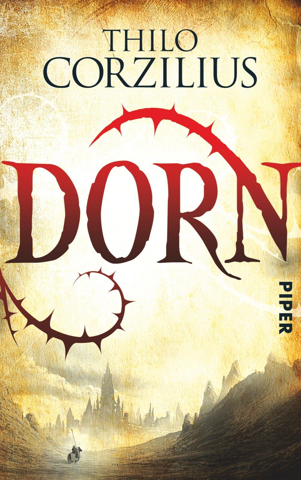 Dorn von Thilo Corzilius