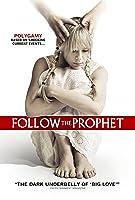Follow the Prophet [HD]